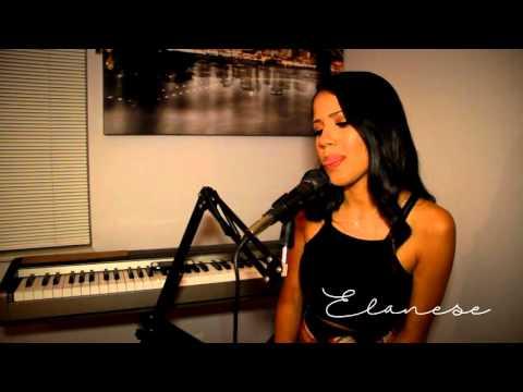 Elanese - Liquor (Chris Brown Cover)