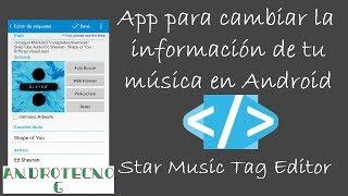 """Cambia la información de tu música y ponle caratula """"Star Music Tag Editor"""""""