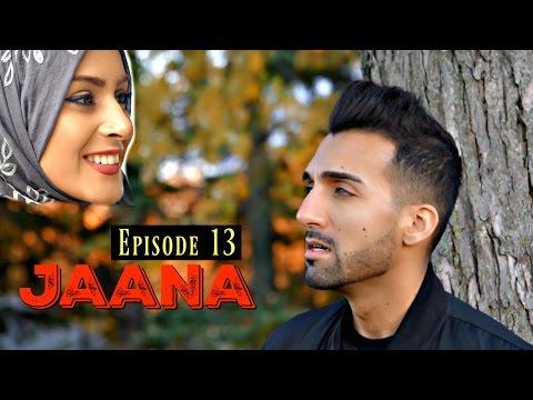 JAANA | Episode 13 | Sham Idrees
