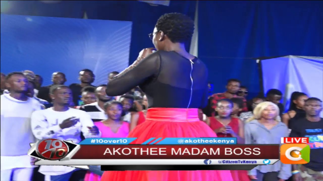 Akothee - Madam Boss, Live #10Over10