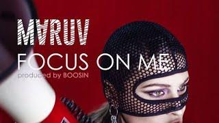 MARUV Focus on Me