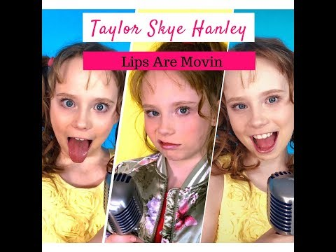 Taylor Skye Hanley   Lips Are Moving Cover Video