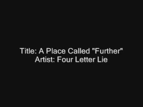 Four Letter Lie - A Place Called