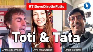 #TiDevoDireUnFatto P.ta 05 - Ospiti: Toti&Tata (Emilio Solfrizzi e Antonio Stornaiolo)