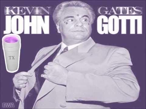 Kevin Gates John Gotti Screwed & chopped