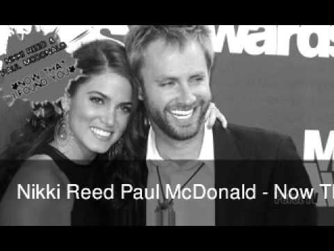 Nikki Reed Paul McDonald - Now That I Found You - (New Song)