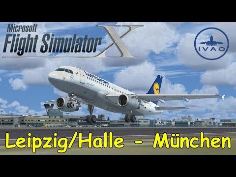 FSX | IVAO | Leipzig/Halle - München | Lufthansa A319 | DLH4HX | Liongamer1 [LIVESTREAM]