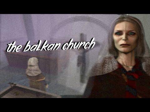 Silent Hill Symbolism: The Balkan Church