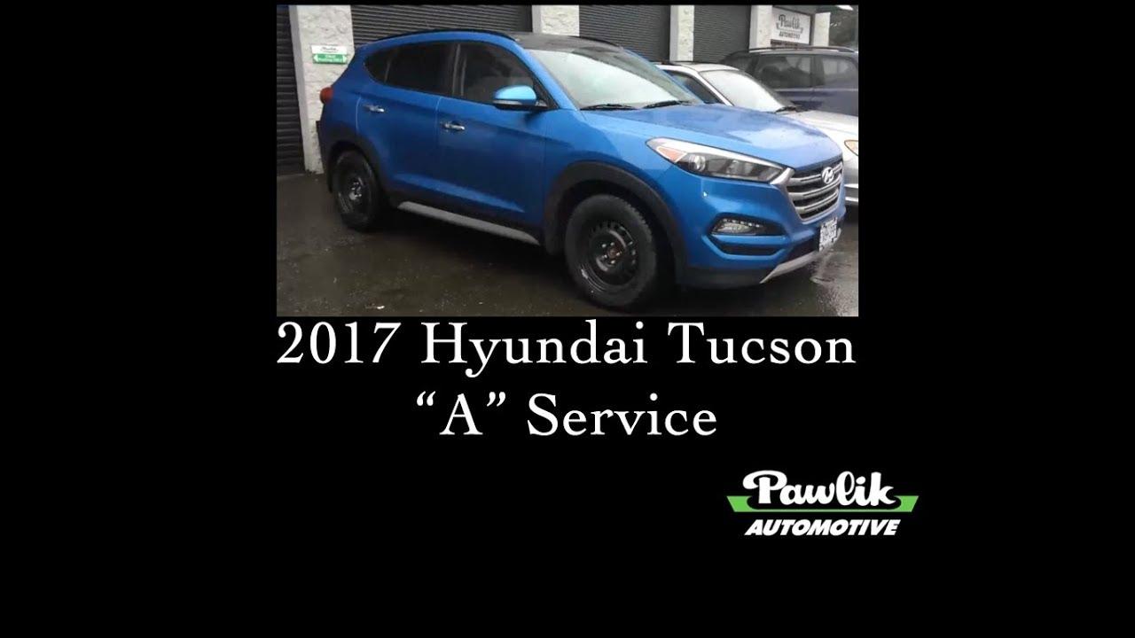 2017 Hyundai Tucson, A Service- Pawlik Automotive Repair, Vancouver BC