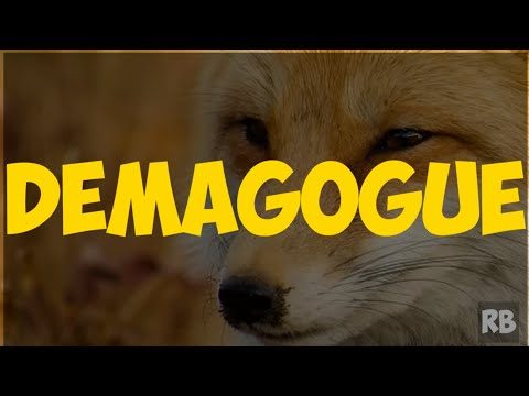 DEMAGOGUE: MEANING