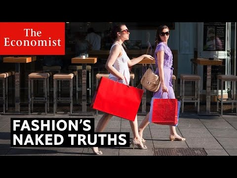 Fashion's naked truths | The Economist