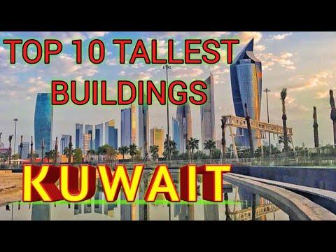 TOP 10 TALLEST BUILDINGS IN KUWAIT