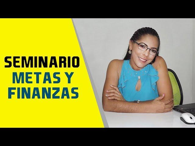 SEMINARIO DE METAS Y FINANZAS
