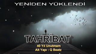 Tahribat - 40 Yıl Unutmam