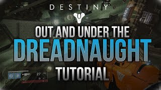 Destiny | Out and Under Dreadnaught [Visual/Voice TuT]