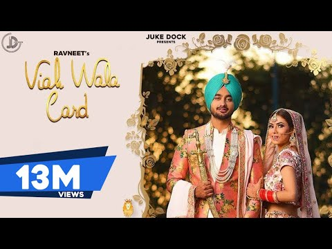 Viah Wala Card : Ravneet (Official Video) Latest Punjabi Song 2018 | Juke Dock