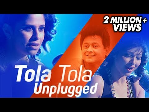 तोळा तोळा | Tola Tola | Unplugged | Tu Hi Re | Singer: Sai Tamhankar And Tejaswini Pandit