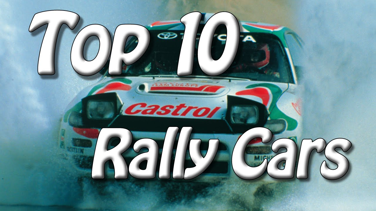 Top 10 Best Rally Cars of All Time | Pure Engine Sounds - YouTube