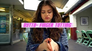Dytto | Finger Tutting Freestyle