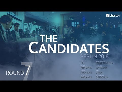 Round 7 - 2018 FIDE Berlin Candidates - Live Commentary