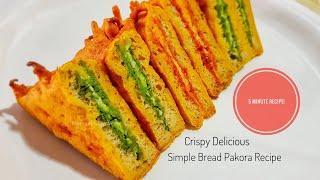 Quick Bread Pakora Recipe of 2 types - Delicious Crispy Bread Pakora Recipe in Hindi