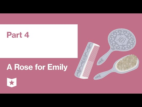 A Rose For Emily By William Faulkner | Part 4