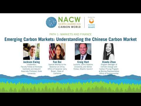 NACW 2018 - Emerging Carbon Markets: Understanding the Chinese Carbon Market