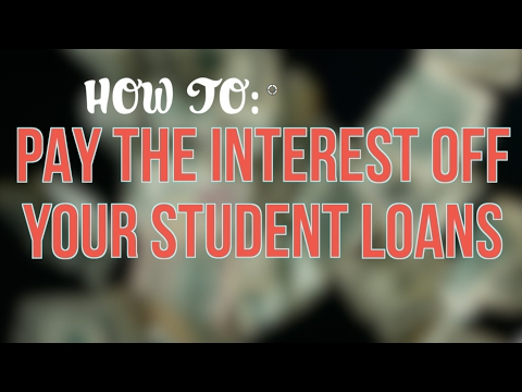 how-to-pay-the-interest-on-your-student-loans