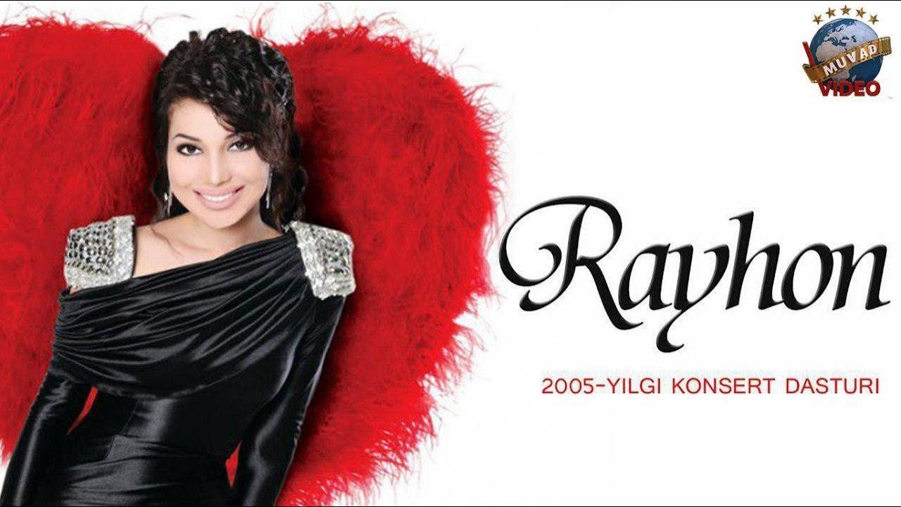 Rayhon - 2005 yilgi konsert dasturi