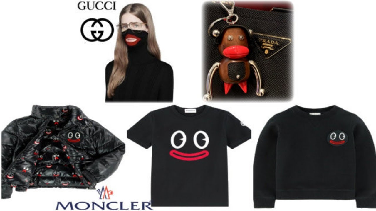 Prada, Moncler And Gucci Are Promoting Hate
