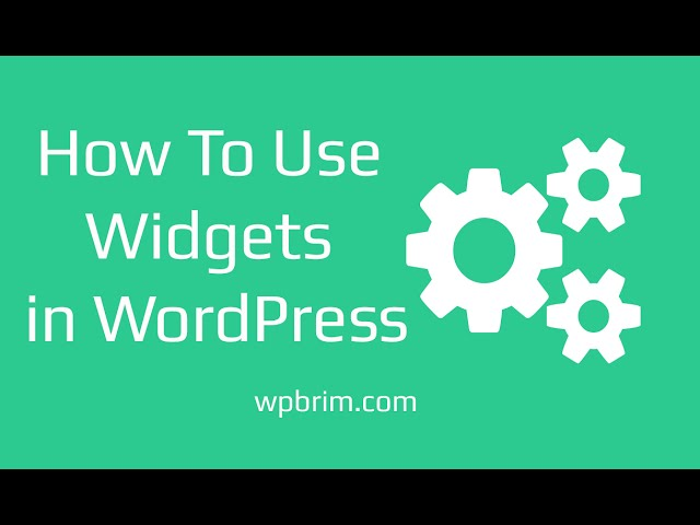 WordPress Widgets - How To Use Widgets in WordPress
