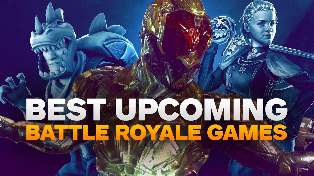 16 Promising New Battle Royale Games Coming Out In 2018