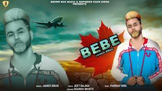 Bebe : James Brar   Latest punjabi Song 2019   Brown Box Muzic