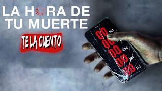 Countdown: La Hora de tu Muerte / Te la Cuento