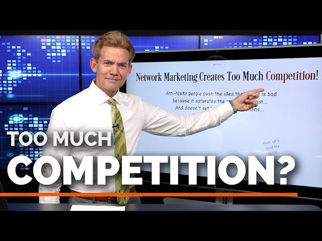 Does Network Marketing Create Too Much Competition?