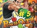 Punch Out!! Wii Part 5