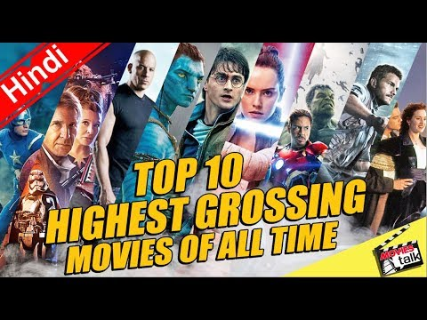 Top 10 Highest Grossing Movies Of All Time [Explained In Hindi]