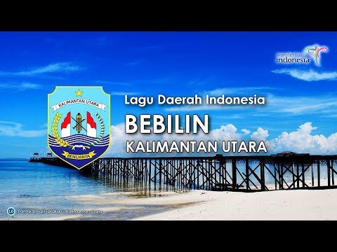 Bebilin - Lagu Daerah Kalimantan Utara (Karaoke, Lirik dan Terjemahan)