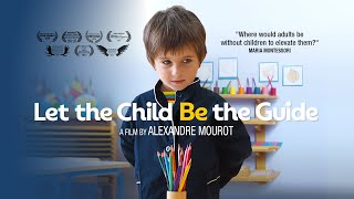 Trailer - Let the child be the guide - Documentary film on Montessori education