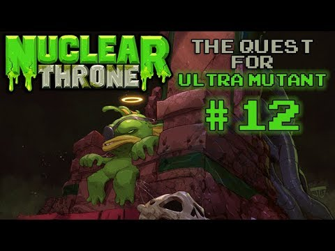 Nuclear Throne: The Quest For Ultra Mutant [#12] - Hokey Cokey