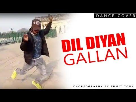 Dil Diyan Gallan Dance 2019 | Sumit Choreography | Sumit Tonk Sam