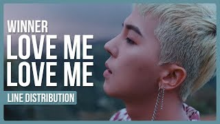 Video WINNER - LOVE ME LOVE ME Line Distribution (Color Coded) download MP3, 3GP, MP4, WEBM, AVI, FLV Januari 2018