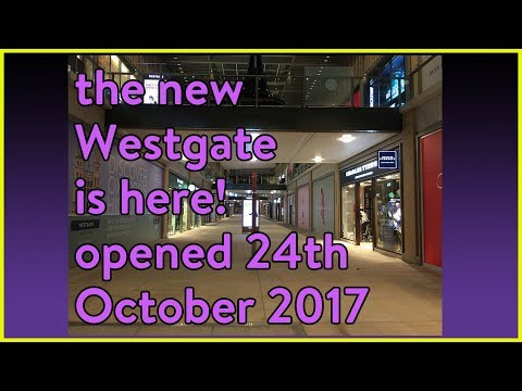 The New Westgate Oxford is NOW HERE- OPENED ON THE 24th Oct 2017 |CYMetro1985