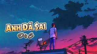 [Karaoke] Anh đã sai - Only C - Lyrics (Vileplume)