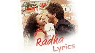 Radha Lyrics | Bani Teri Radha | Jab Harry Met Sejal | Sunidhi Chauhan | Shahid Mallya | GlobeLyrics