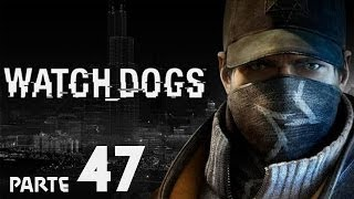 Watch Dogs - Gameplay Walkthrough ITA - Parte 47 - Teatro