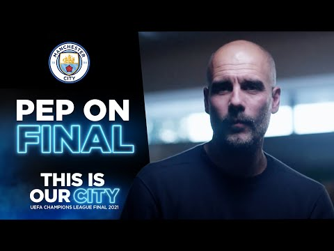 PEP ON THE CHAMPIONS LEAGUE FINAL | Interview
