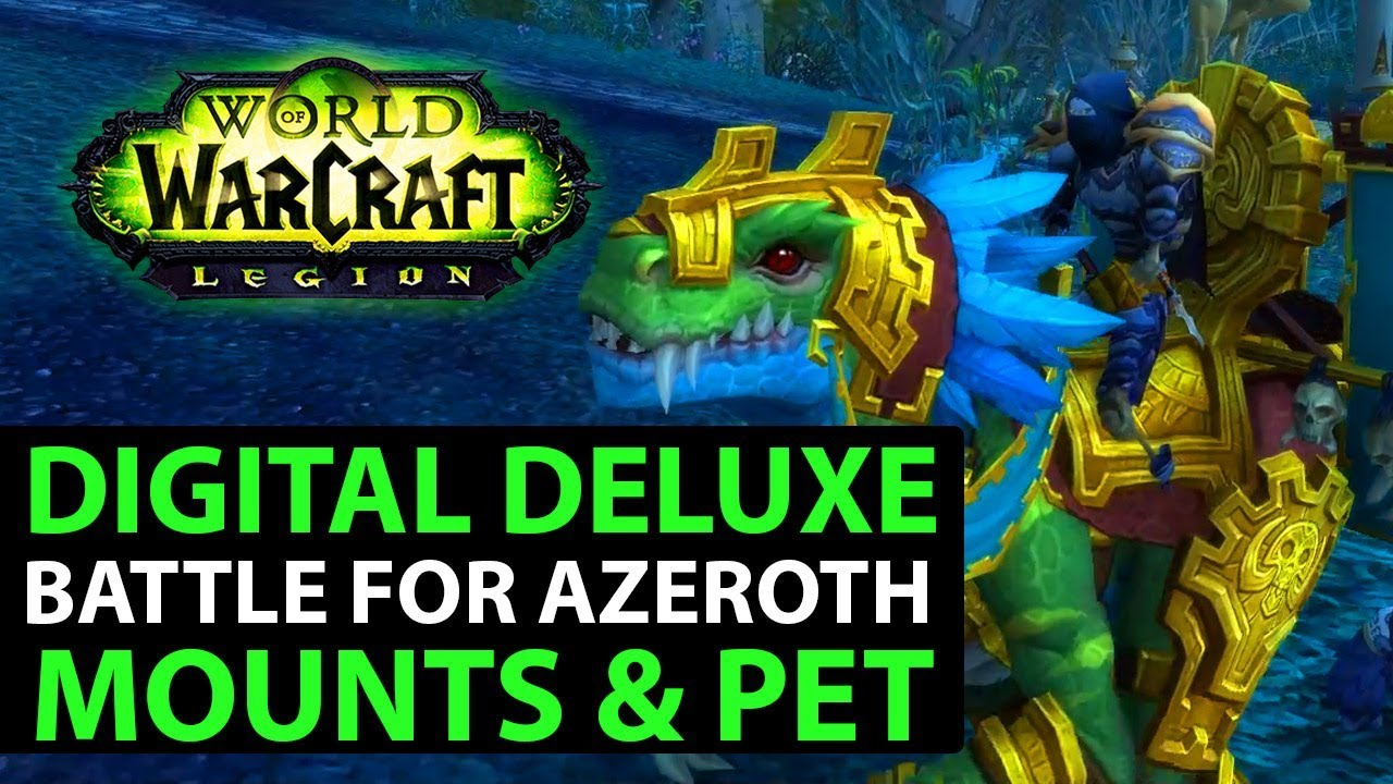 Battle For Azeroth Digital Deluxe Bonus Items MOUNTS & PET Now Available  (World Of Warcraft)