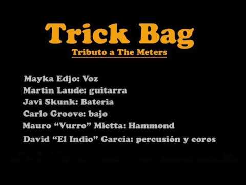 Trick Bag (Tributo a The Meters)