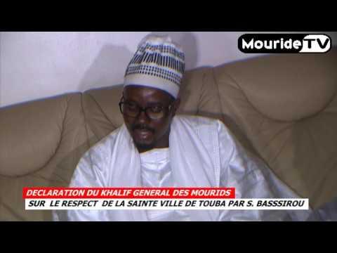 TOUBA DECLARATION DE CHEIKH SIDY MOUHTAR MBACKE KHAIF GENERAL DES MOURIDES PAR LA VOIX DE SON PORTE